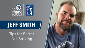 Jeff Smith better ball striking